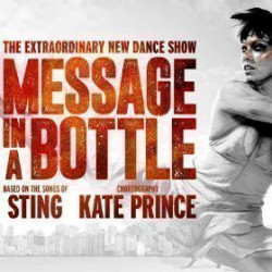 Message in a Bottle - The Kate Prince Company tickets