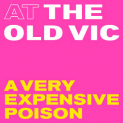 A Very Expensive Poison tickets